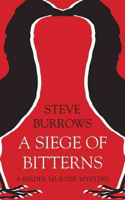 A Siege of Bitterns By Burrows, Steve